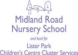 Midland Road Nursery School & Children's Centre